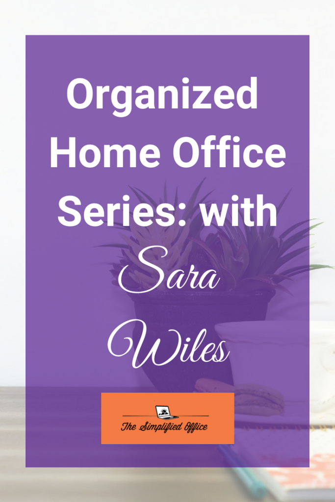 Organized Home Office Series with Sara Wiles | TheSimplifiedOffice.com #homeofficeinspiration #homeoffice #officedecor #inspiration #entrepreneur #workfromhome #wahm