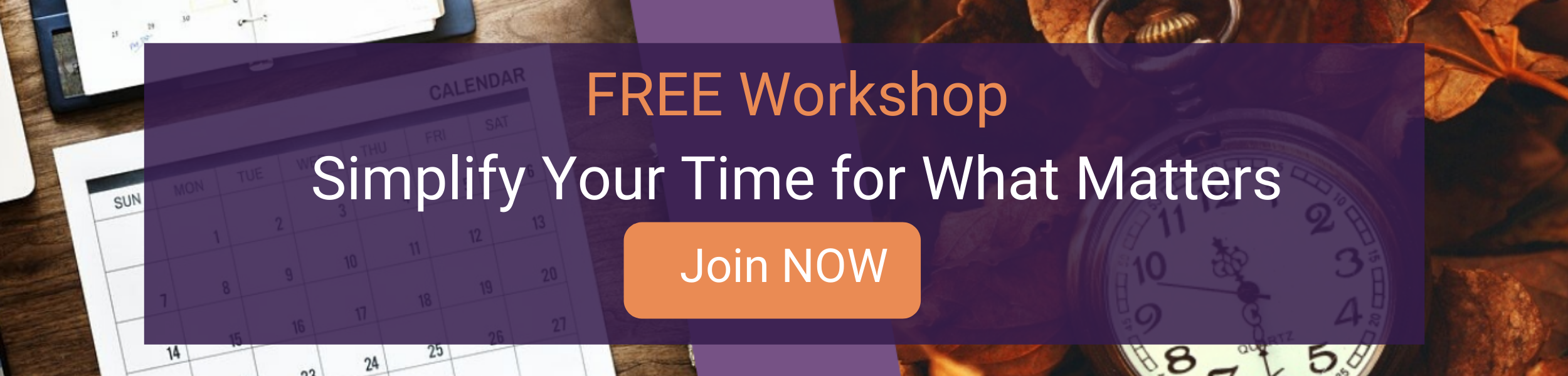 Free Workshop: Simplify Your Time for What Matters Most