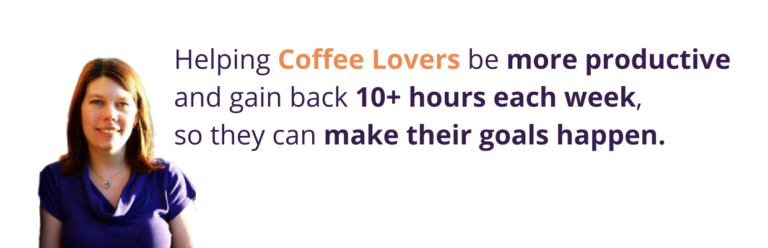 Helping Coffee Lovers be more productive and gain back 10+ hours each week, so they can make their goals happen.